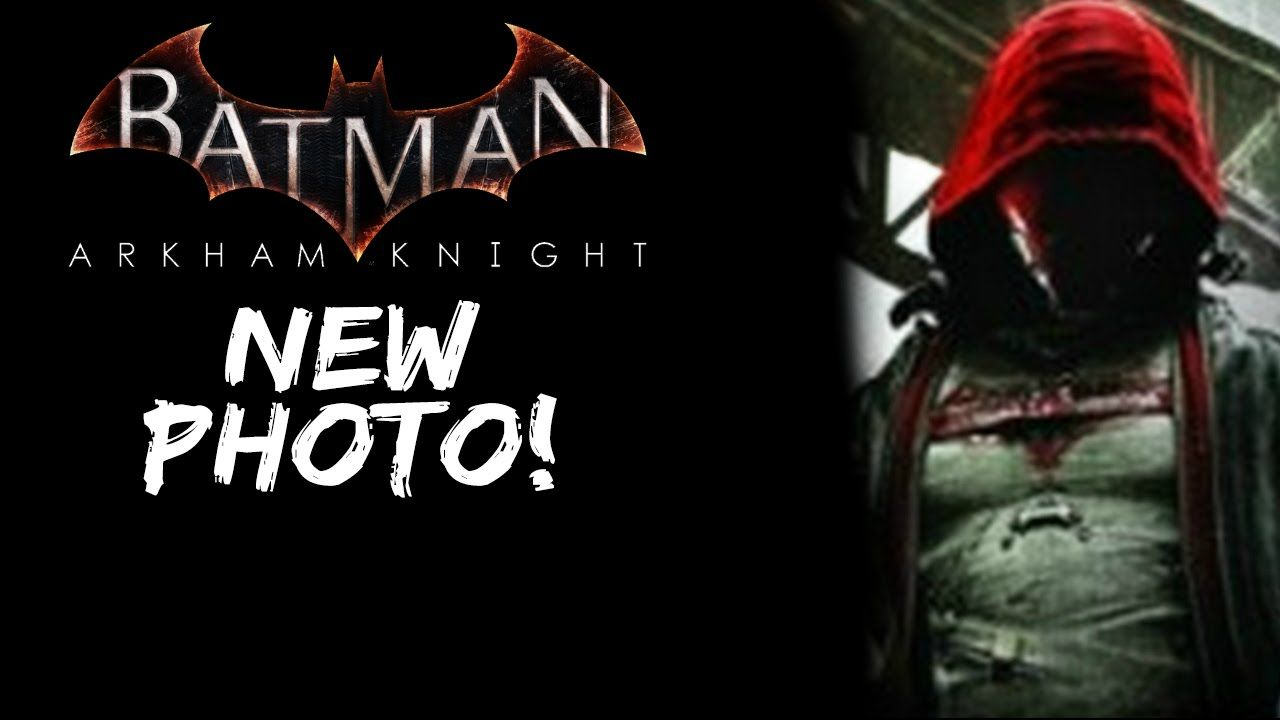 Batman Arkham Knight New Red Hood Screenshot Batman Arkham