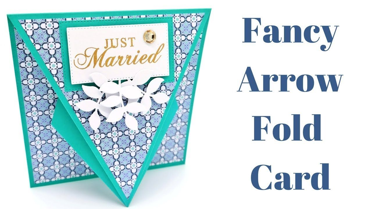 Easy Arrow Fold Card Folded Cards Card Making Templates Card Tutorials