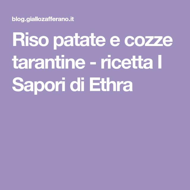 Riso patate e cozze tarantine - ricetta I Sapori di Ethra