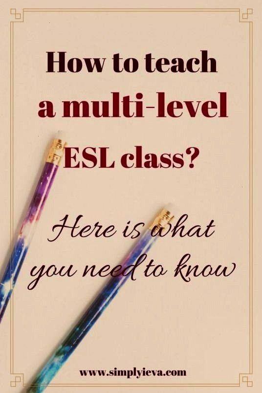 strategies. ESL/ELL teaching in multi-level classroom. ESL/ELL teaching tips strategies and activit