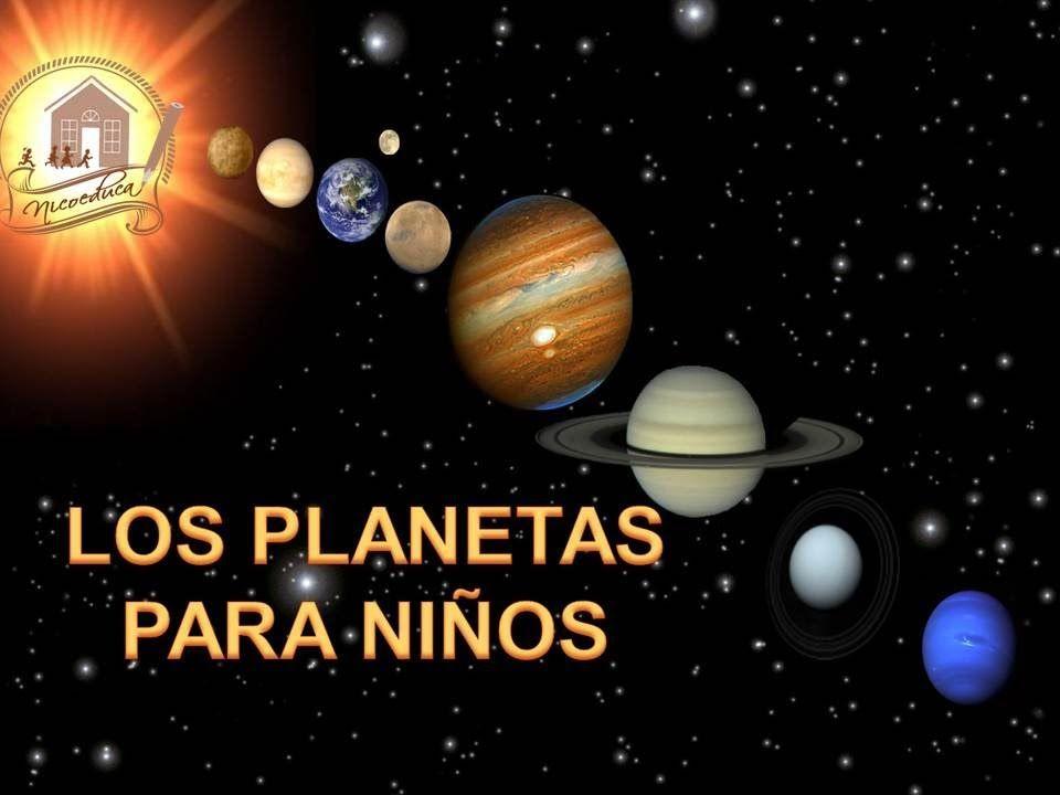 Los Planetas Para Niños Los Planetas Para Niños Astronomia Para Niños Planetas