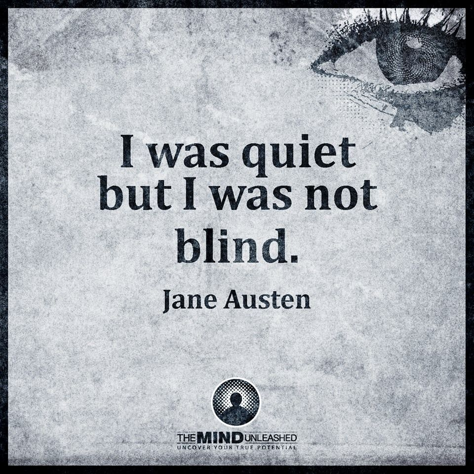 I was quiet but I was not blind Jane Austen (With images