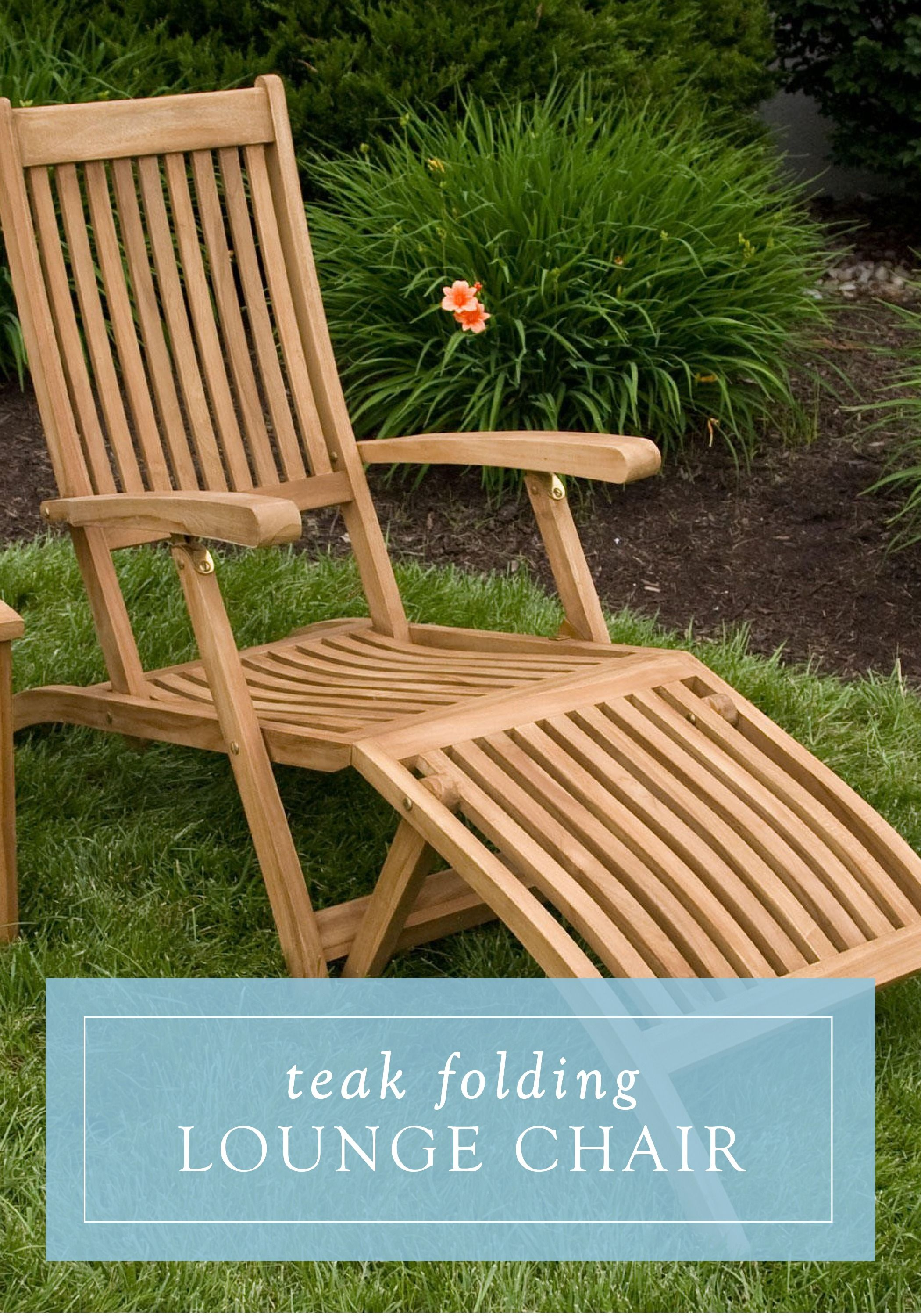 Lounge Poolside This Summer With This Teak Folding Lounge Chair And