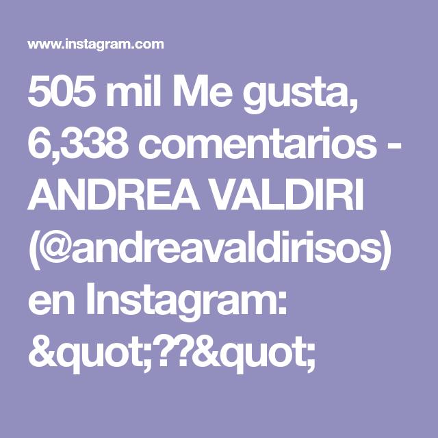 505 Mil Me Gusta 6 338 Comentarios Andrea Valdiri Andreavaldirisos En Instagram Quot Quot In 2020 Mobile Boarding Pass
