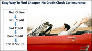 How To Get Cheap No Credit Check Car Insurance Quotes With Bad