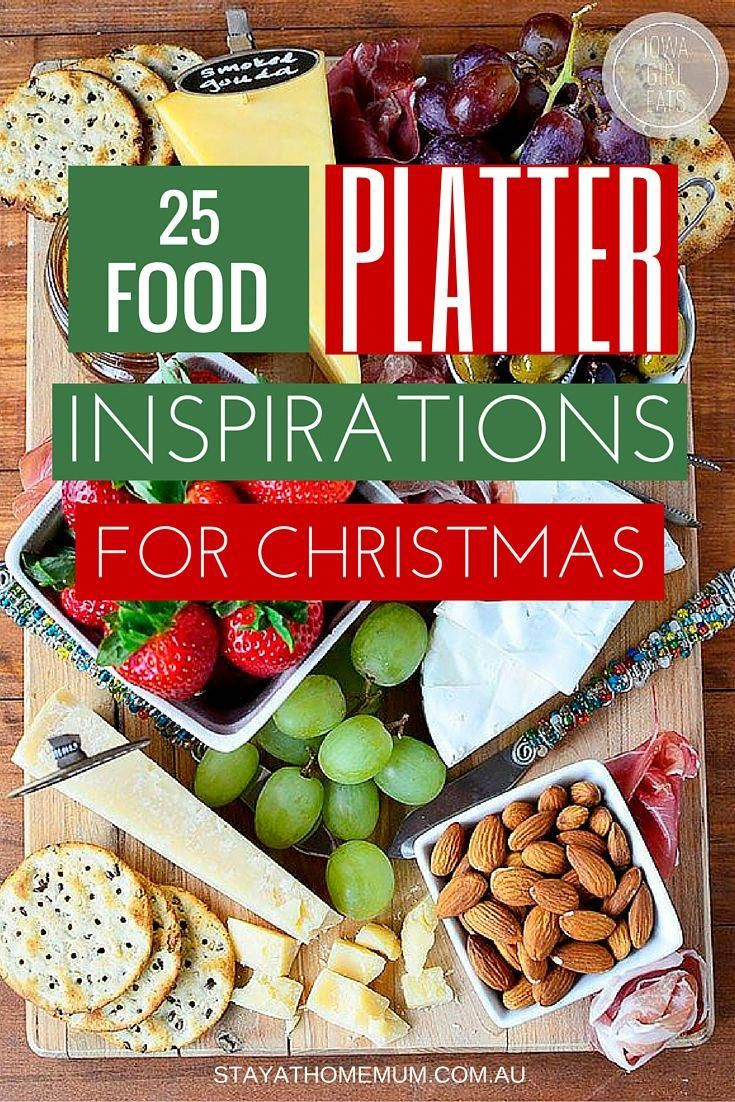 25 Christmas Food Platter Inspirations | Stay At Home Mum #christmaslunch