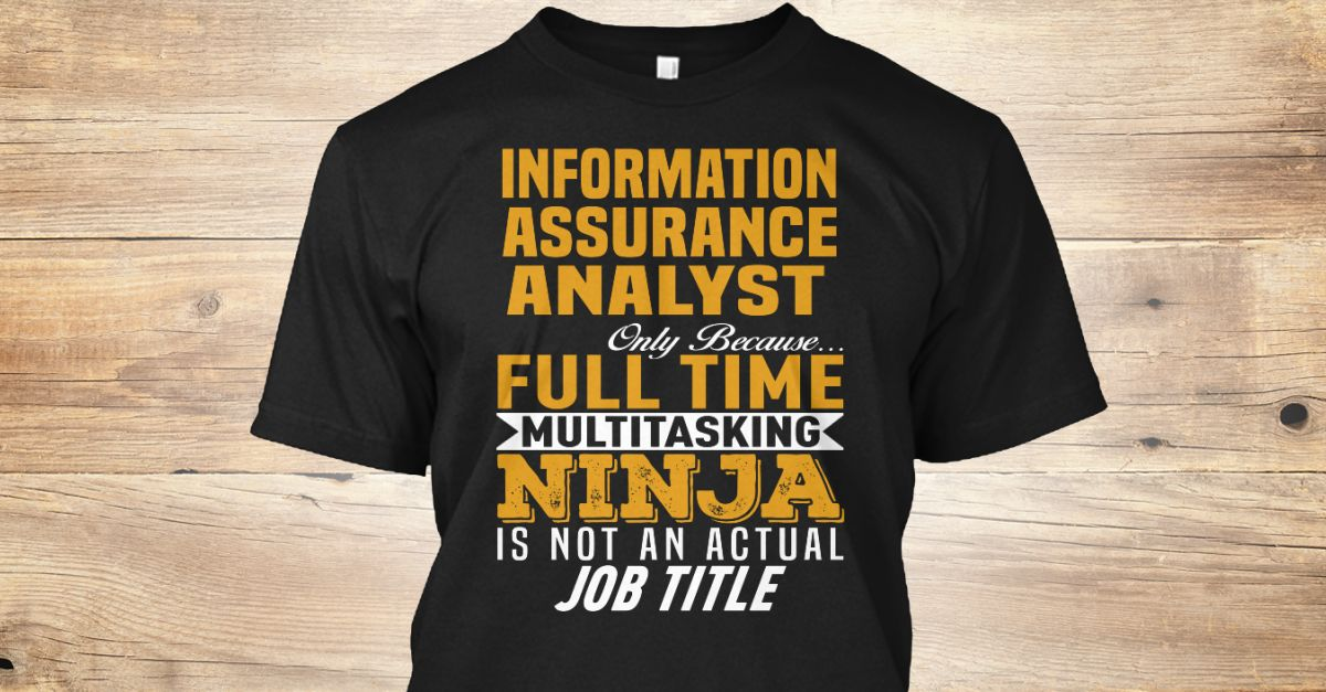 If You Proud Your Job, This Shirt Makes A Great Gift For You And Your Family.  Ugly Sweater  Information Assurance Analyst, Xmas  Information Assurance Analyst Shirts,  Information Assurance Analyst Xmas T Shirts,  Information Assurance Analyst Job Shirts,  Information Assurance Analyst Tees,  Information Assurance Analyst Hoodies,  Information Assurance Analyst Ugly Sweaters,  Information Assurance Analyst Long Sleeve,  Information Assurance Analyst Funny Shirts,  Information Assurance…