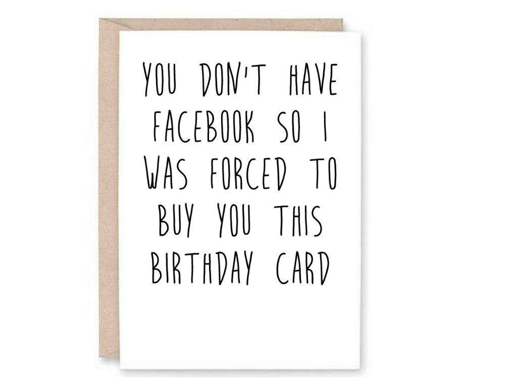 Funny No Facebook Birthday Card Old Person Birthday Card Etsy Facebook Birthday Cards Facebook Birthday Funny Birthday Cards