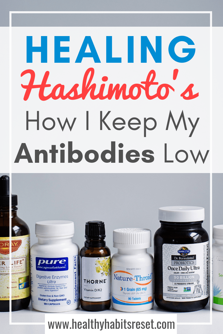 After years of trial and error, I have finally found a treatment plan that actually WORKS to keep my Hashimoto's thyroid antibodies low. #Hashimotosdisease #thyroidhealth #autoimmunethyroid #chronicfatigue
