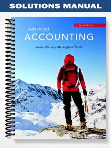Solutions Manual For Advanced Accounting 12th Edition By Test Bank Solutions Test