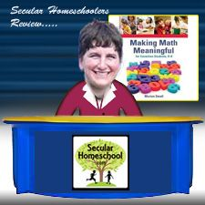 The Secular Homeschool Community - Reviews - Making Math Meaningful