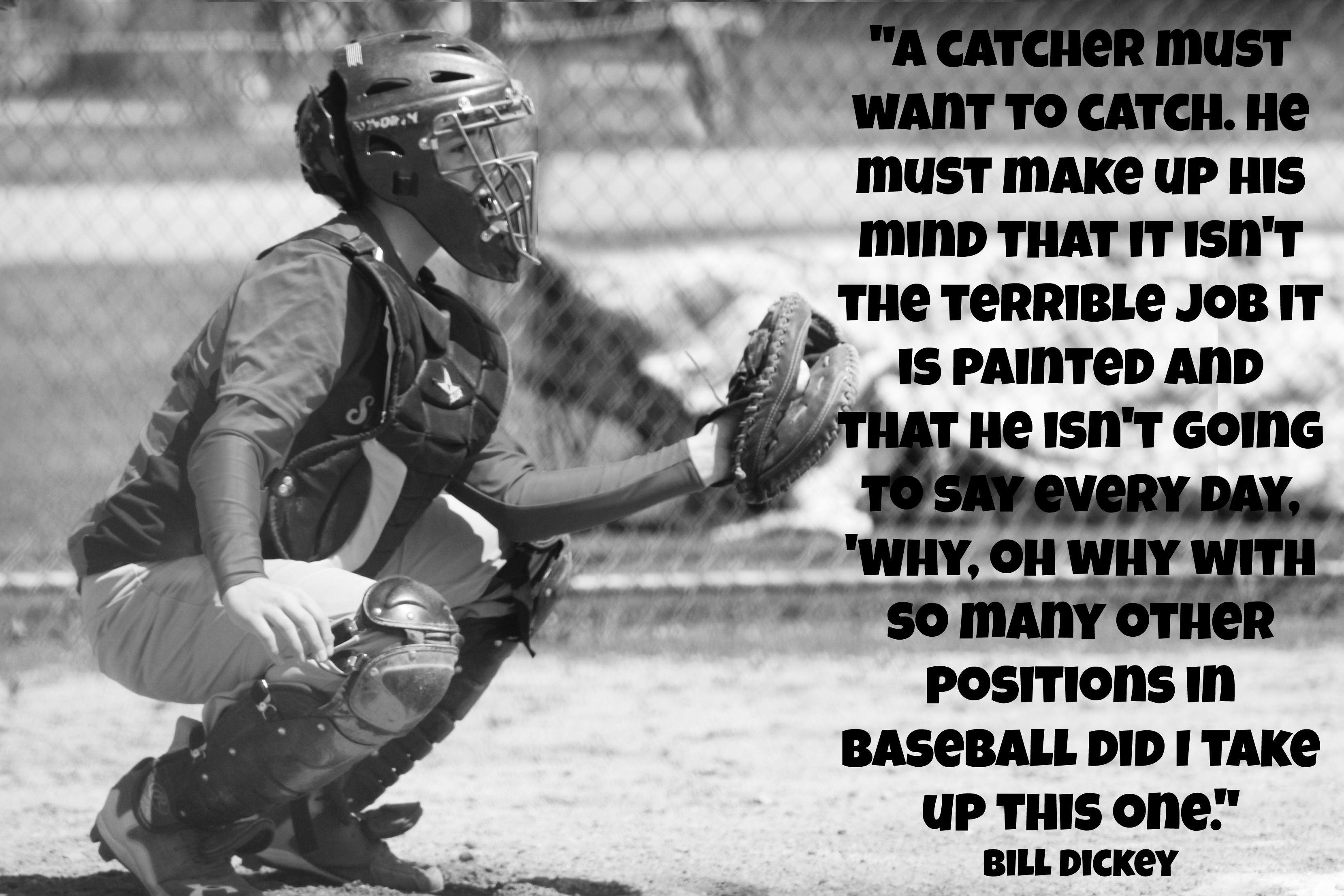 Baseball Catcher Quotes Baseball Motivational Quotes Catcher Quotes Baseball Catcher