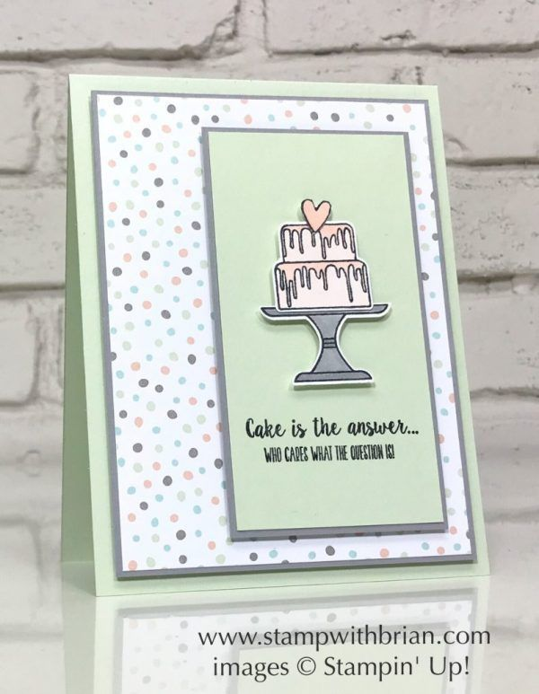Piece of Cake Bundle, Stampin' Up!, Brian King, birthday card - #birthday #Brian #Bundle #Cake #card #King #Piece #soiree #Stampin #stampin#39;up!cards