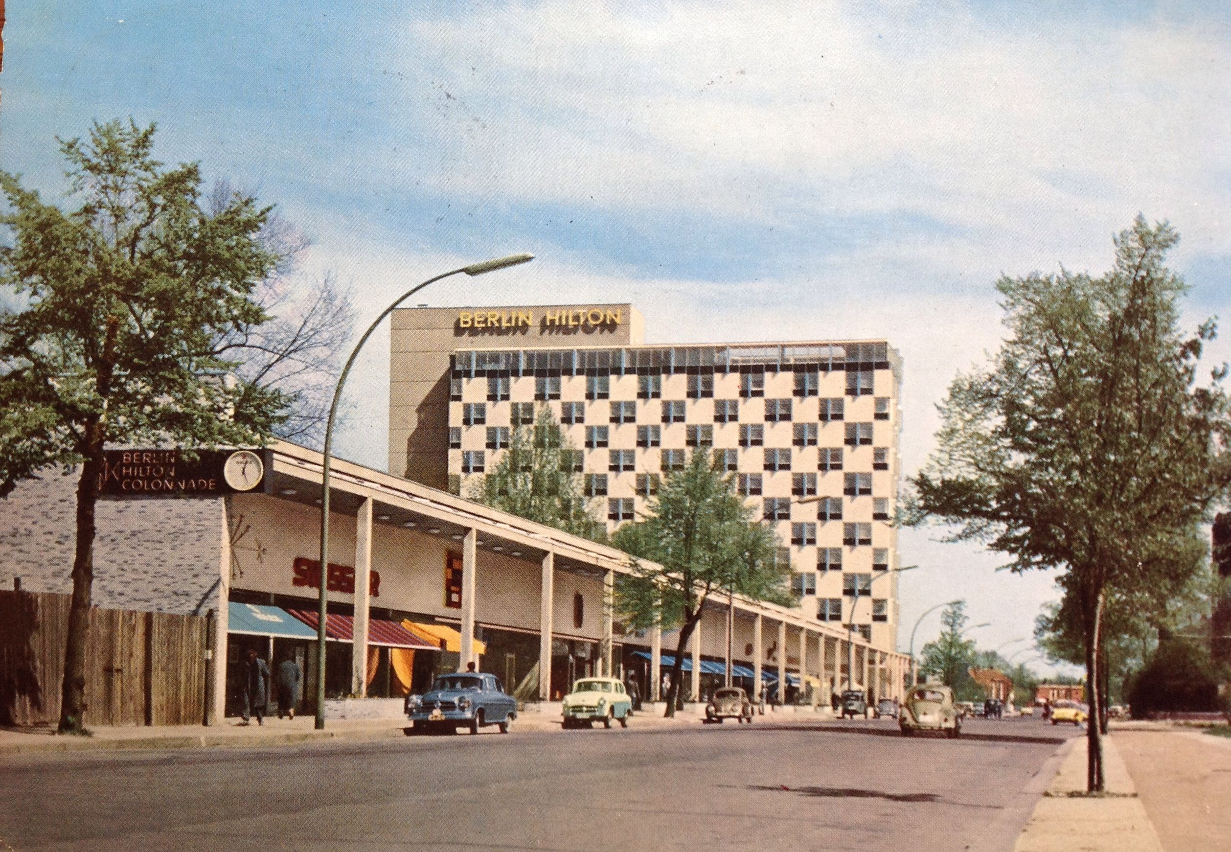 Berlin Hilton 1960s Berlin Then And Now Berlin Berlin Germany