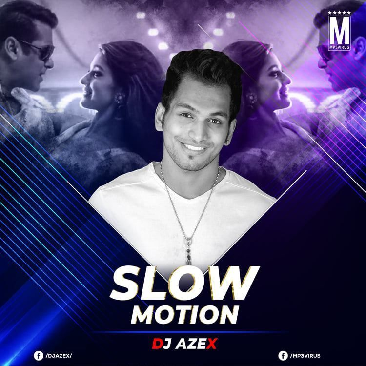 Slow Motion (PSY Trance Mix) - DJ Azex Download Now