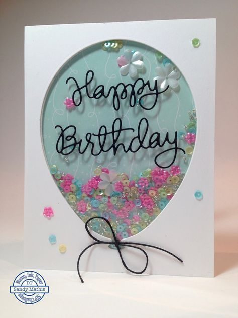 Birthday Balloon Shaker Card #happybirthday Hi, Friends! It's time for a new challenge at Stamp Ink Paper, and it's one you can all play along with: Happy Birthday! I mail out s...