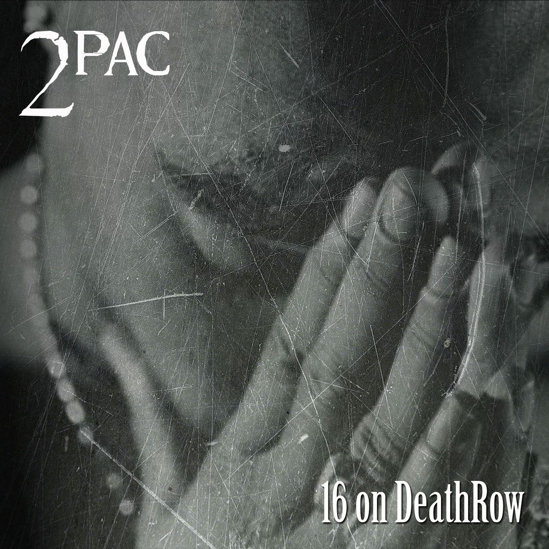 2Pac – 16 on Death Row (single cover art)