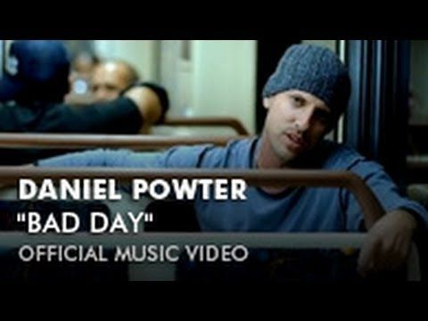 Daniel Powter Bad Day Official Music Video Daniel Powter Bad Day Bad Day Lyrics Music Videos