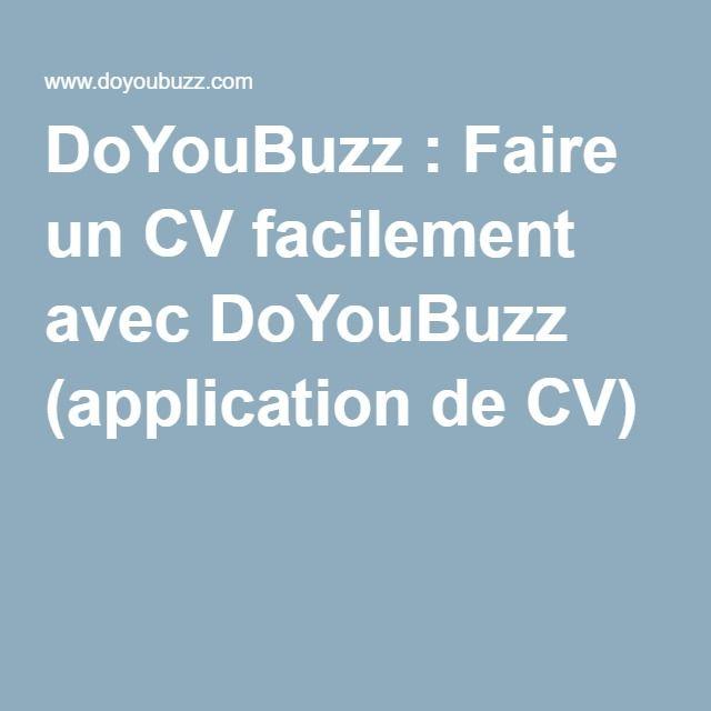 Faire Un Cv Facilement Avec Doyoubuzz Application De Cv Faire Un Cv Creation Cv Le Cv