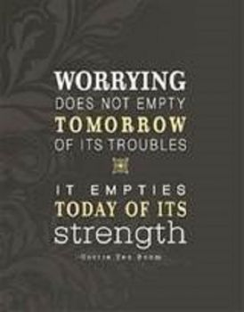 Quotes About Worrying Worrying  I'm Just Saying.pinterest  Wisdom And Thoughts