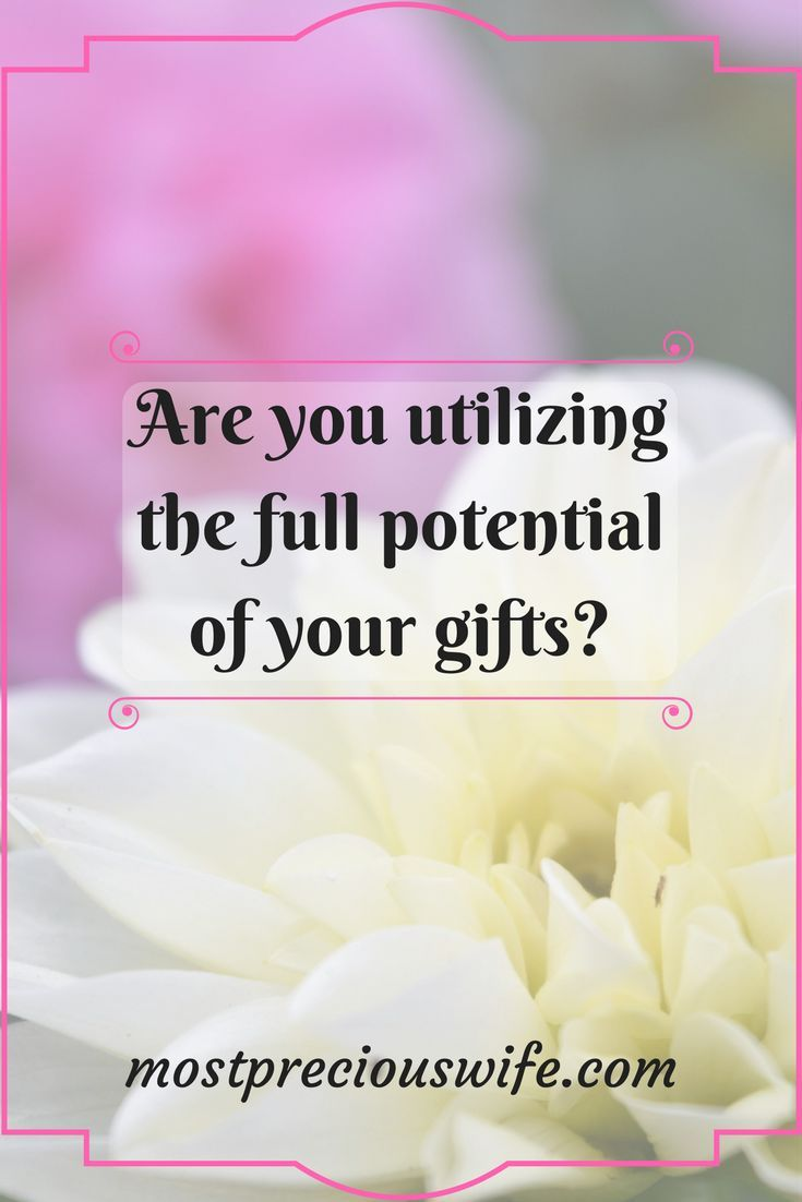 Are you utilizing the full potential of your gifts spiritual are you utilizing the full potential of your gifts negle Images