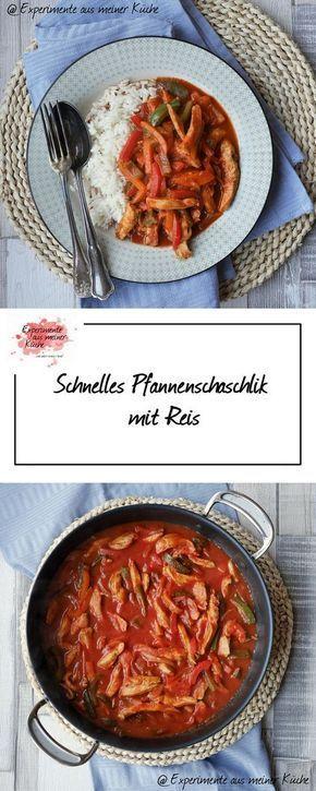 Schnelles Pfannenschaschlik mit Reis | Experimente aus meiner küche ...