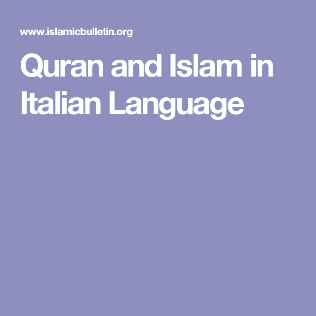 Quran and Islam in Italian Language