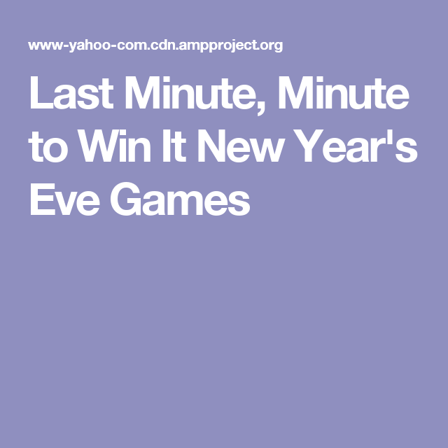 Last Minute Minute To Win It New Year S Eve Games Minute To Win