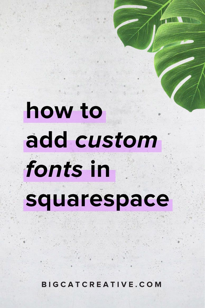 How to Upload Custom Fonts to Squarespace Web design