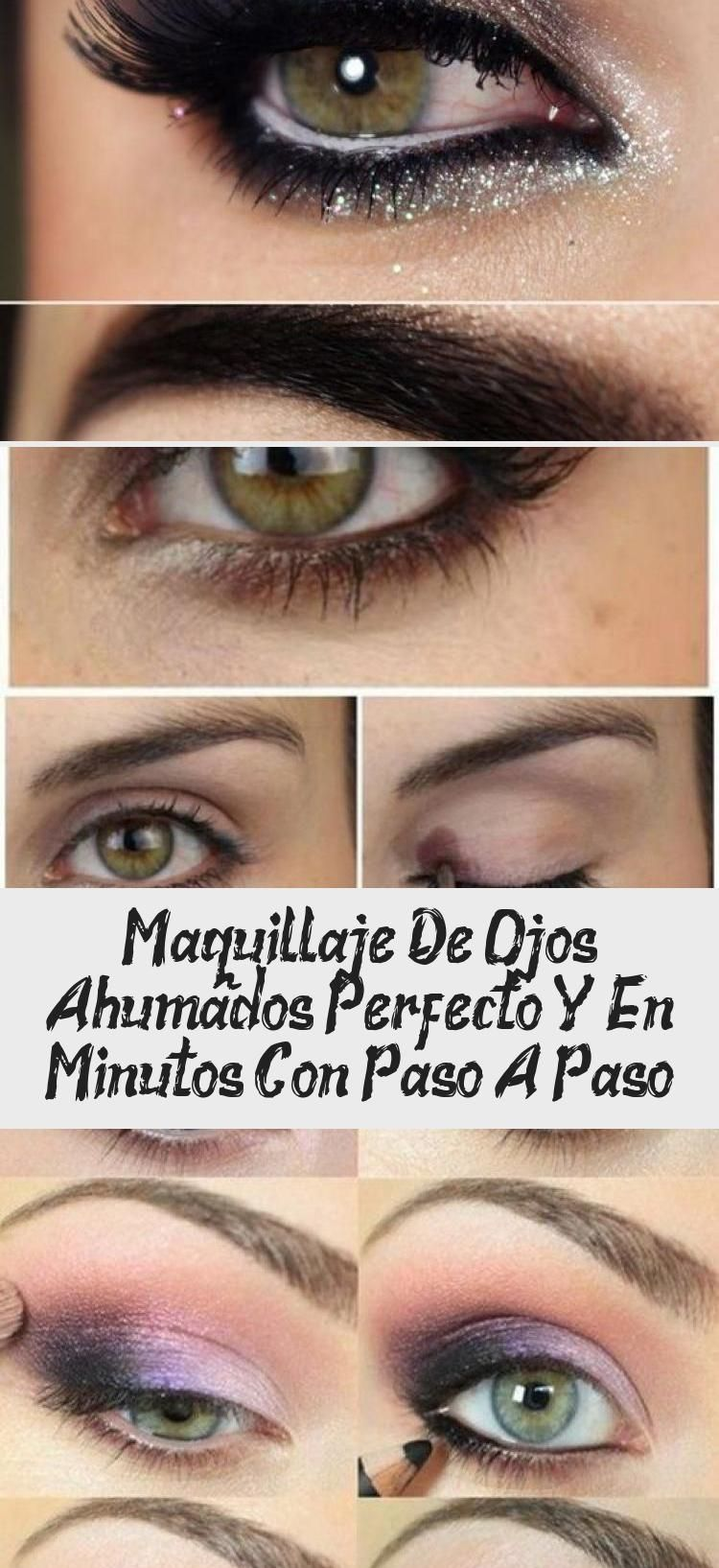 Maquillaje De Ojos Ahumados Perfecto Y En Minutos Con Paso A Paso Make Up Eye Make Up Eye Make Make Up