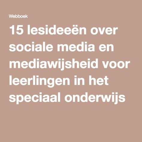 15 lesideeën over sociale media en mediawijsheid voor leerlingen in het speciaal onderwijs