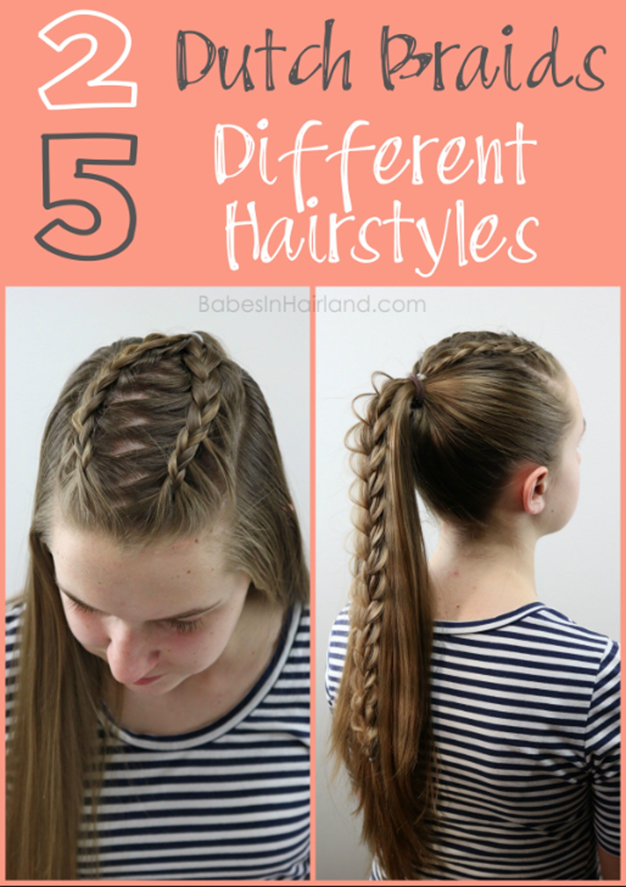 Dutch Braids Different Hairstyles Braided ponytail Dutch