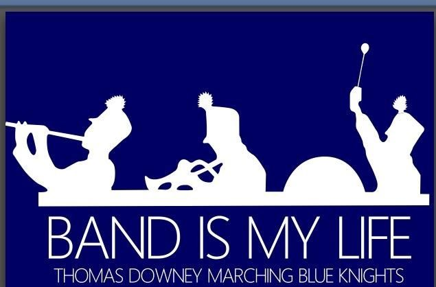 THOMAS DOWNEY HIGH SCHOOL MARCHING BLUE KNIGHTS BAND MODESTO, CALIFONIA