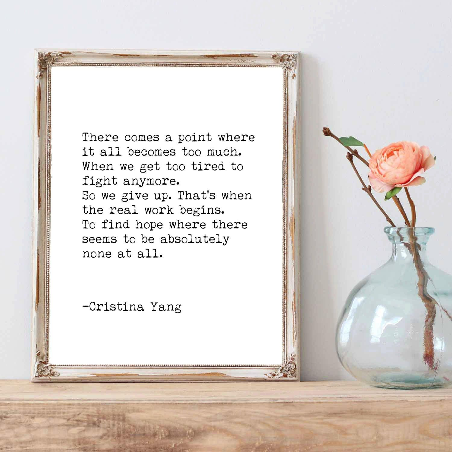 Cristina Yang quote / to find hope / when it all seems to hard ...