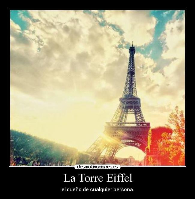 Imagenes Torre Eiffel Con Frases Buscar Con Google Torre