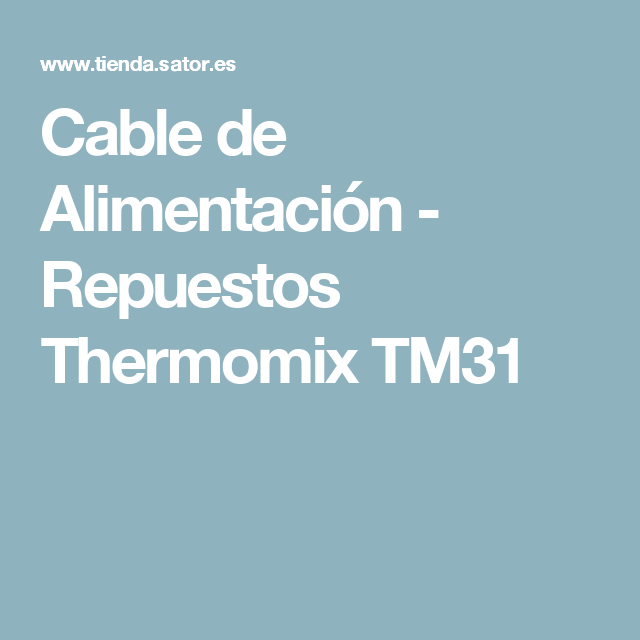 Cable de Alimentación - Repuestos Thermomix TM31