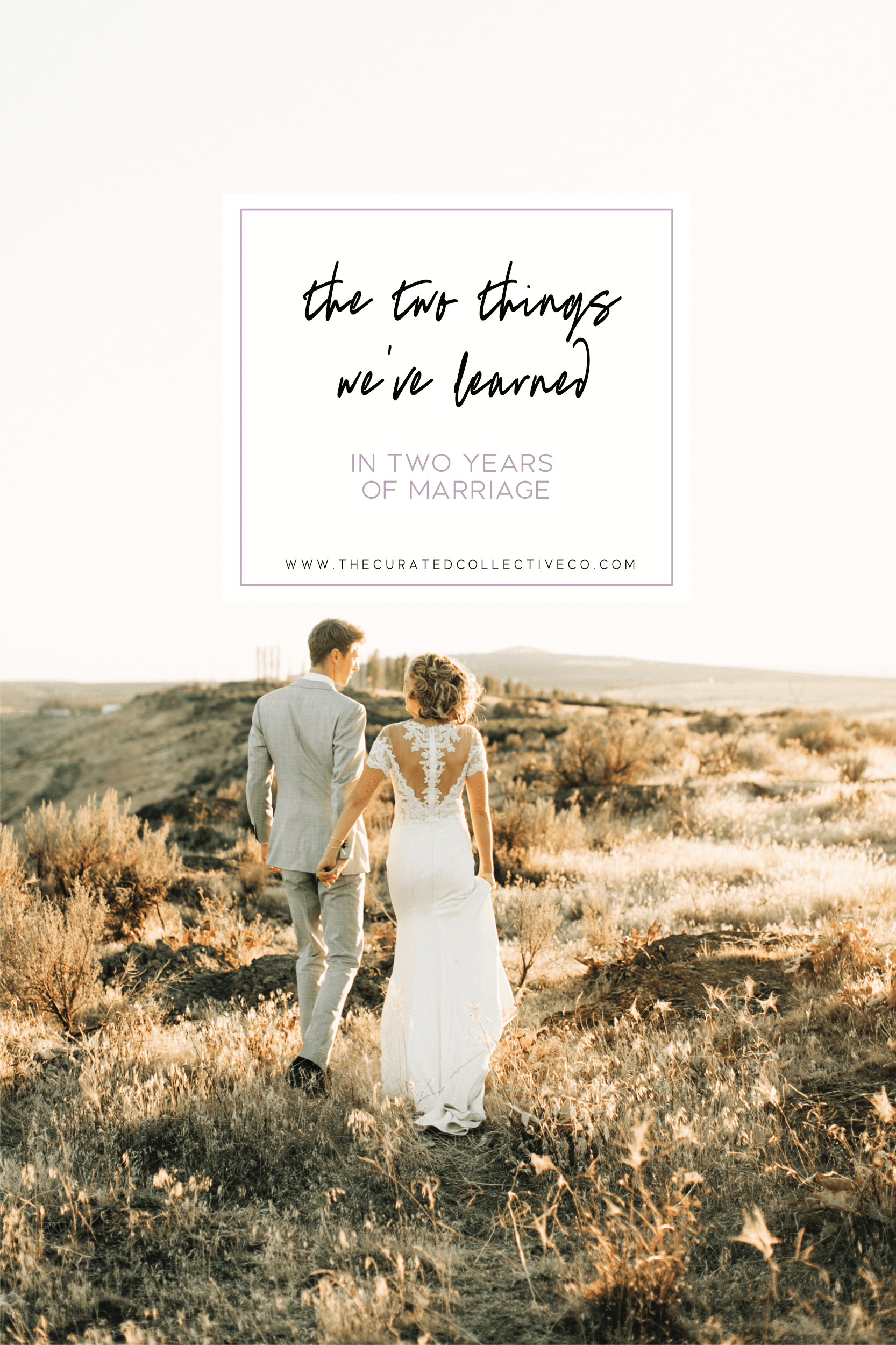 What We Ve Learned In Two Years Of Marriage The Curated Collective Marriage Wedding Book Wedding Pictures