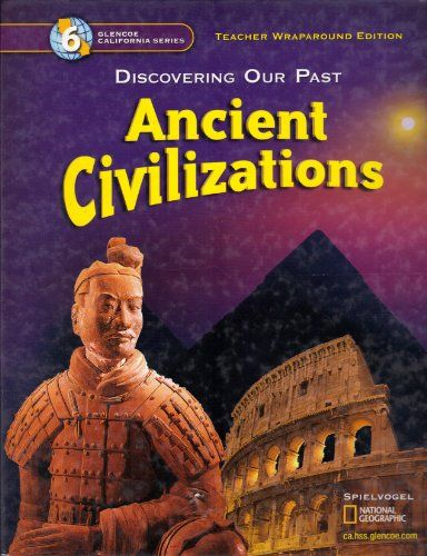 Discovering our past ancient civilizations grade 6 california discovering our past ancient civilizations grade 6 california teacher edition by spielvogel httpamazondp0078693799ref fandeluxe Choice Image