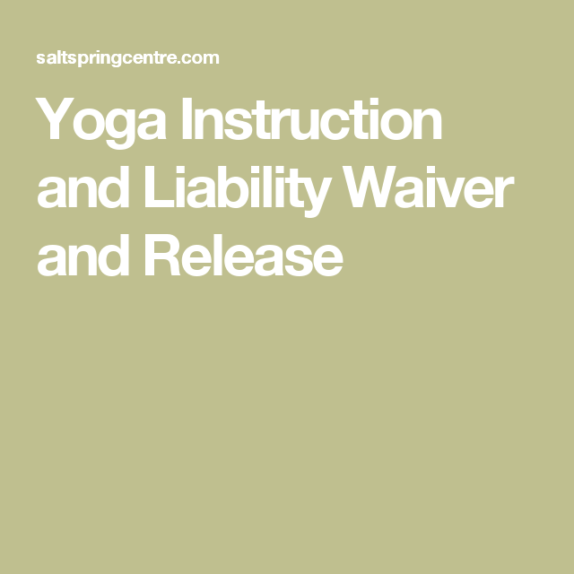 Yoga Instruction And Liability Waiver And Release Chair Yoga