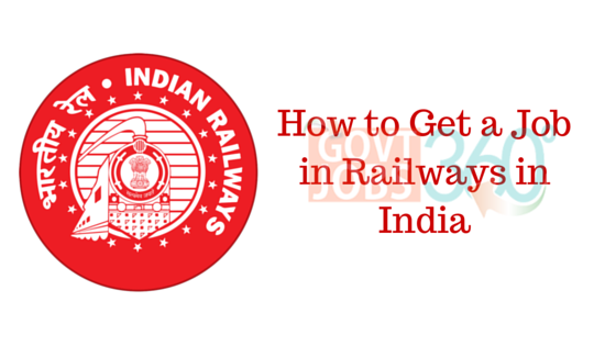 How to Get a Job in Railways in India