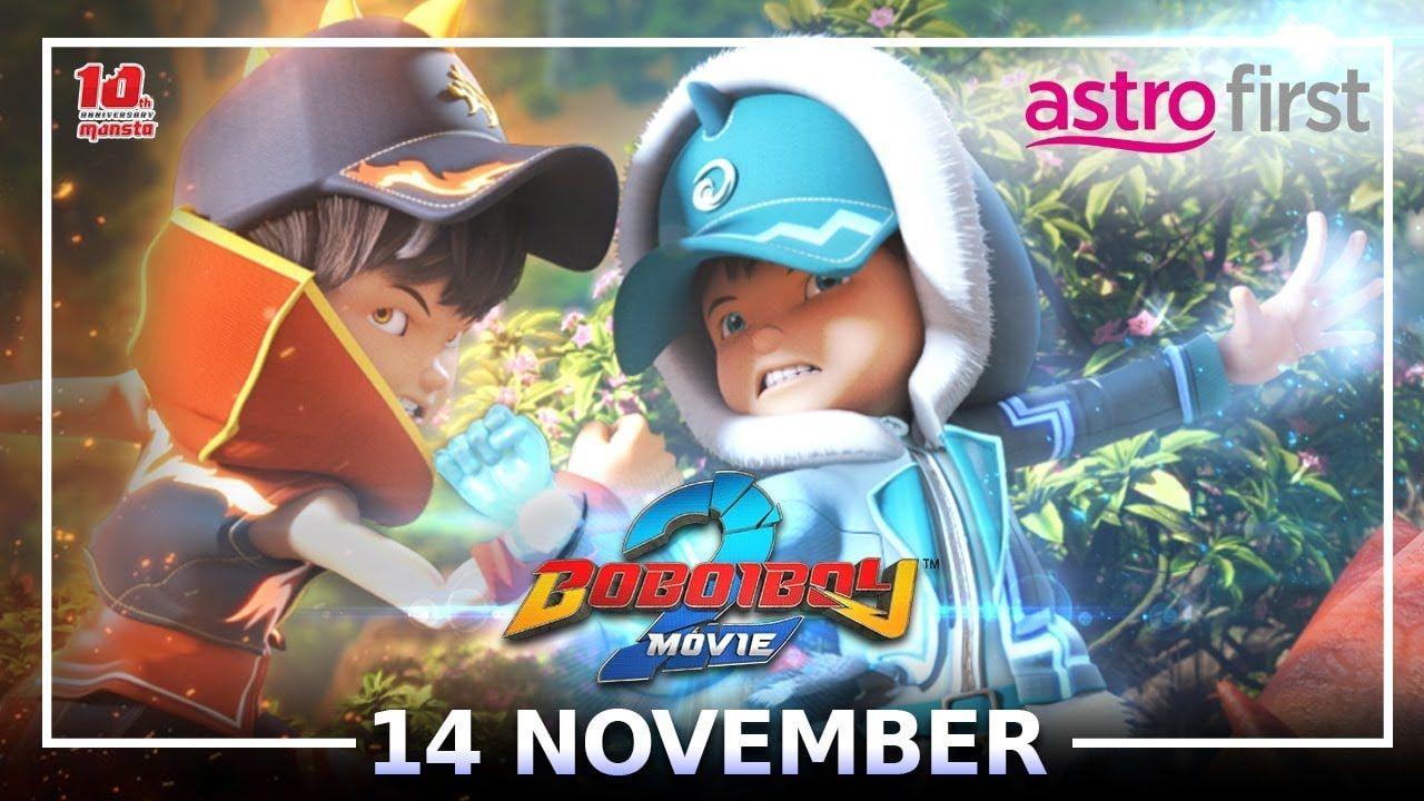 14 Nov Boboiboy Movie 2 Di Astro First In 2021 Movies For Boys Boboiboy Galaxy Boboiboy Anime