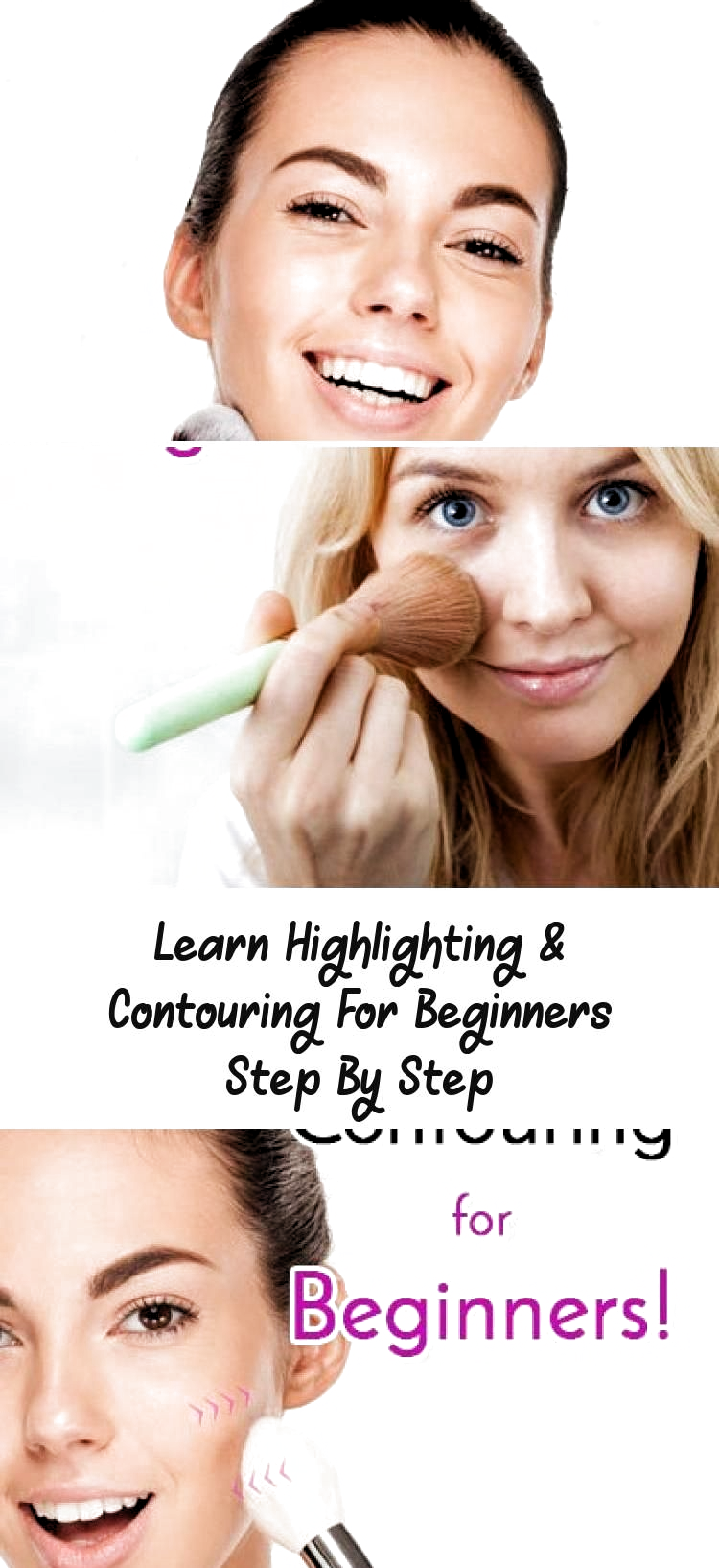 Learn stepbystep highlighting and contouring for