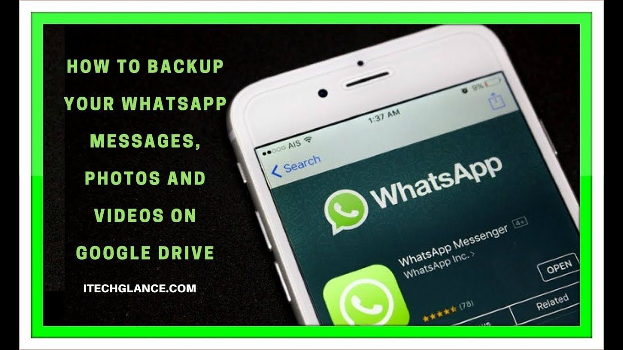How to backup your whatsapp messages photos and videos on