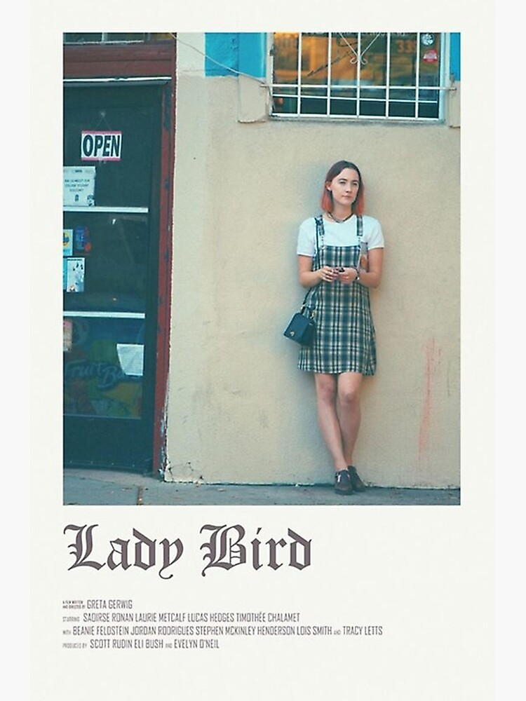 Lady Bird Movie Poster By Papasderongzfj Redbubble Film Poster Design Indie Movie Posters Iconic Movie Posters