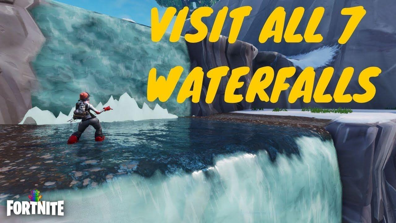 fortnite visit different waterfalls all 7 locations overtime challen - visit waterfalls fortnite