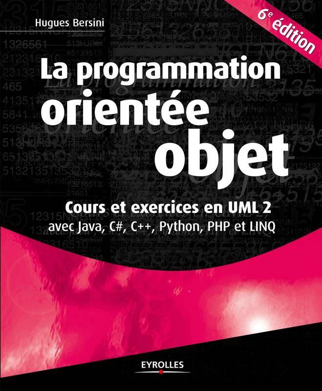 La Programmation Orientee Objet Pdf Gratuit Bookpdf Livresgratuit Programmation Orientee Objet Programme Langage Informatique