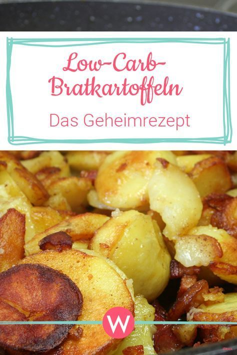 Low Carb Fried Potatoes: With this trick you replace the carbohydrates  - low carb -
