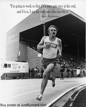 Pre Steve Prefontaine  Runner Oregon Quote Poster 11 x 17