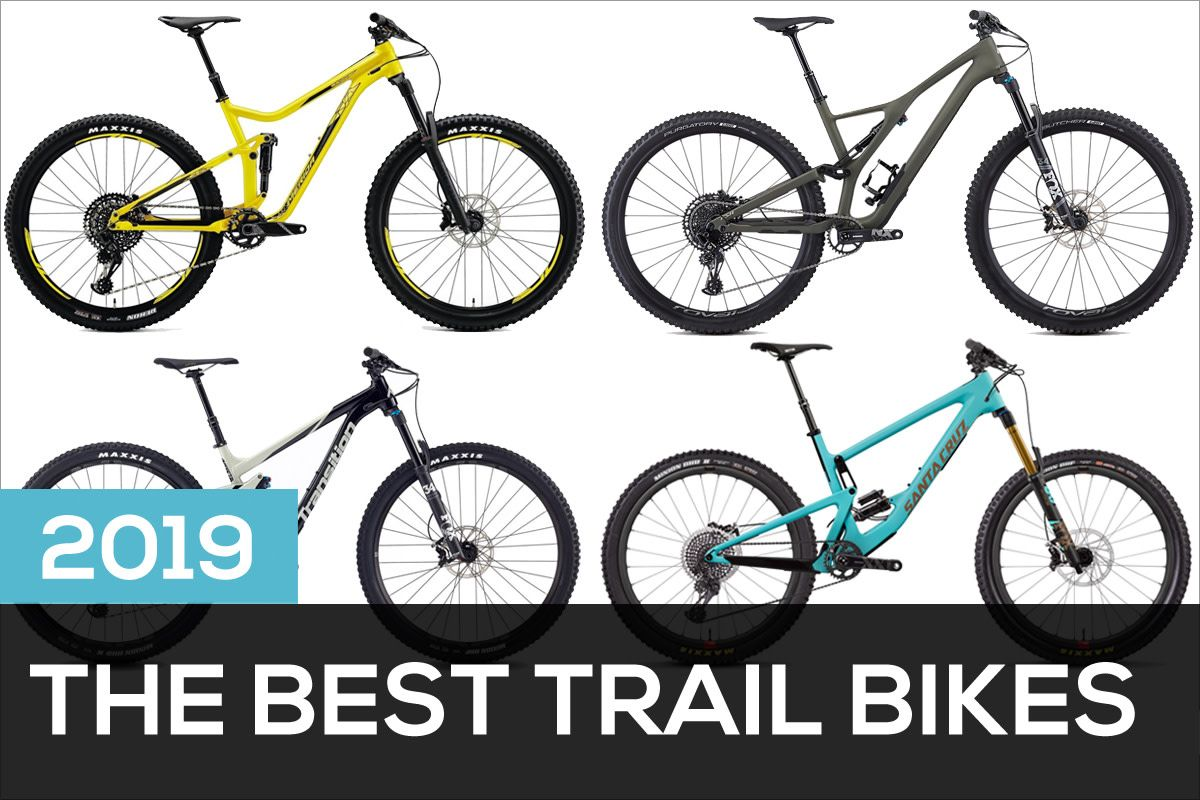 The Best 2019 Trail Bikes Bike Trails Mountain Biking Gear Bike