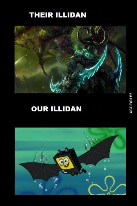 Illidan In A Nutshell League Of Legends Memes League Memes Lol League Of Legends